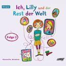 Ich, Lilly und der Rest der Welt, Folge 2/Ich, Lilly und der Rest der Welt