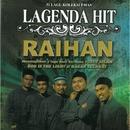 Lagenda Hit/Raihan
