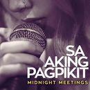 Sa Aking Pagpikit/Midnight Meetings