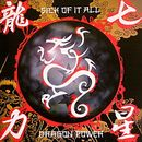 Dragon Power/Sick Of It All