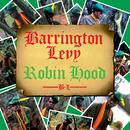 Robin Hood/Barrington Levy