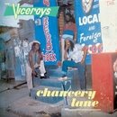 Chancery Lane/The Viceroys