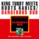 Dangerous Dub/King Tubby