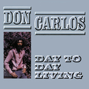 Day To Day Living/Don Carlos