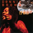 Nothing Like This/Dennis Brown