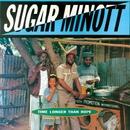 Time Longer Than Rope/Sugar Minott