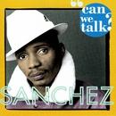 Can We Talk/Sanchez