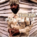 Phantom War/Lutan Fyah