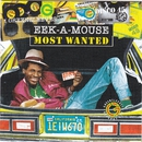 Most Wanted - Eek A Mouse/Eek A Mouse