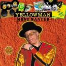 Most Wanted Series - Yellowman/Yellowman