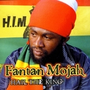 Hail The King/Fantan Mojah