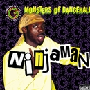 Monsters Of Dancehall/Ninjaman