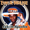 Eek-A-Speaka/Eek-A-Mouse