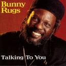 Talking To You/Bunny Rugs