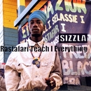 Rastafari Teach I Everything/Sizzla