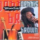 Blazing/Dennis Brown
