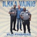 Villi Pyhäpoika/Ilkka Vainio