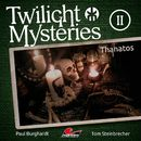 Die neuen Folgen - Folge 2: Thanatos/Twilight Mysteries