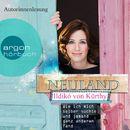 Neuland - Wie ich mich selber suchte und jemand ganz anderen fand (Autorisierte Lesefassung)/Ildikó von Kürthy