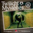 Die neuen Folgen - Folge 3: Phantom/Twilight Mysteries