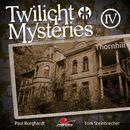 Die neuen Folgen - Folge 4: Thornhill/Twilight Mysteries