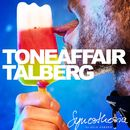 Talberg/Toneaffair