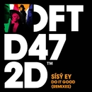 Do It Good (Remixes)/Sísý Ey