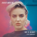 Do It Right (Remixes)/Anne-Marie