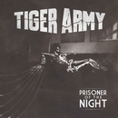 Prisoner of the Night/Tiger Army