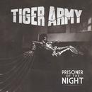 Prisoner of the Night/Tiger Army