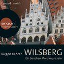 Wilsberg - Ein bisschen Mord muss sein (Ungekürzte Lesung)/Jürgen Kehrer