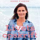 Livets opskrift - en kort guide til det gode, lange liv (uforkortet)/Sisse Fisker