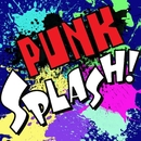 PUNK SPLASH!/Various Artists