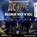 AC/DC - Maximum Rock'N'Roll. Die Audiostory/Murray Engleheart