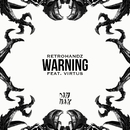 Warning (feat. Virtus)/Retrohandz