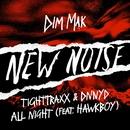 All Night (feat. Hawkboy)/TIGHTTRAXX & DNNYD