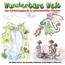 Wunderbare Welt - Musical für Kinder/Schülerinnen und Schüler der Pestalozzischule Stutensee Blankenloch