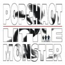 Little Monster/PopChaot