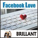 Facebook Love/Brillant