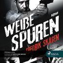 Weiße Spuren (Ungekürzt)/Fredrik Skagen