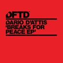 Breaks For Peace EP/Dario D'Attis
