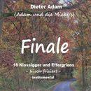 Finale - 16 Klassigger und Effergriens/Dieter Adam / Adam & die Micky's
