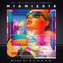 Get Physical Music Presents: Miami 2016 - Mixed & Compiled by m.O.N.R.O.E./m.O.N.R.O.E.