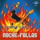 Noche de Fallas/Antonio Vargas