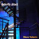 Disco Volante/Butterfly Attack