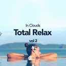 Total Relax Vol 2/In Clouds