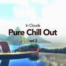Pure Chill Out, Vol. 2/In Clouds