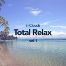 Total Relax Vol 1/In Clouds