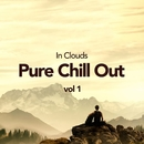 Pure Chill Out Vol 1/In Clouds