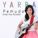 Pemuda (feat. Roy Ricardo)/Yarra